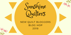 Week 2 - 2018 New Quilt Bloggers Blog Hop & Giveaway
