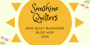 Week 3 - 2018 New Quilt Bloggers Blog Hop & Giveaway