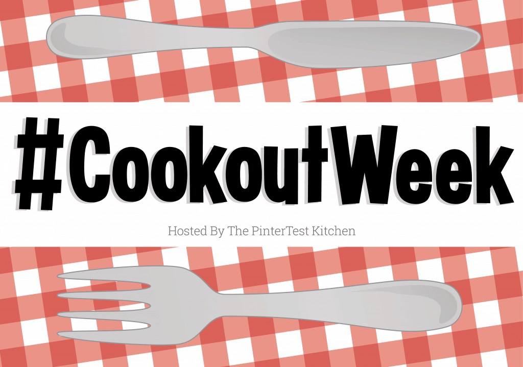 #CookoutWeek 2017 and a Giveaway