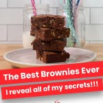 The Best Brownies Ever | I Reveal My Secrets