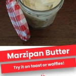 Marzipan Butter