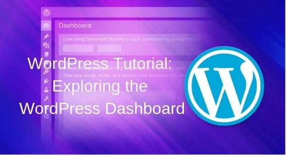 WordPress Tutorial_ Exploring the WordPress Dashboard