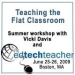 Flat Classroom Workshop at Boston College, Cell phone workshop at NECC and more