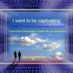 The Captivating Teacher Manifesto