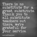 There is No Substitute for Great Substitute Teachers