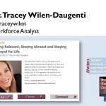 Secrets of Staying Employed for Life – Dr. Tracey Wilen-Daugenti [EMC #25]