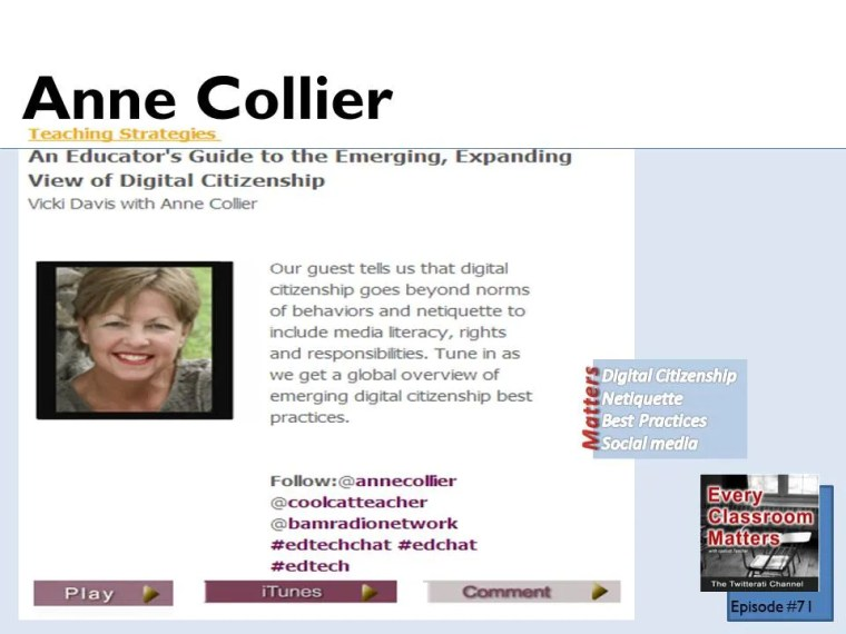 Anne Collier talks about digital citizenship with Vicki Davis on this episode of Every Classroom Matters.