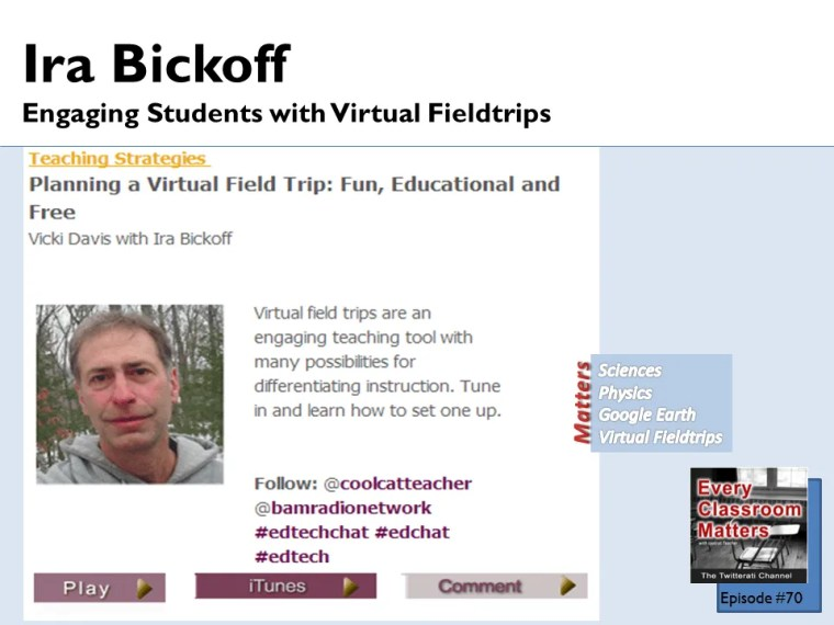 Ira Bickoff show #70 on Every Classroom Matters