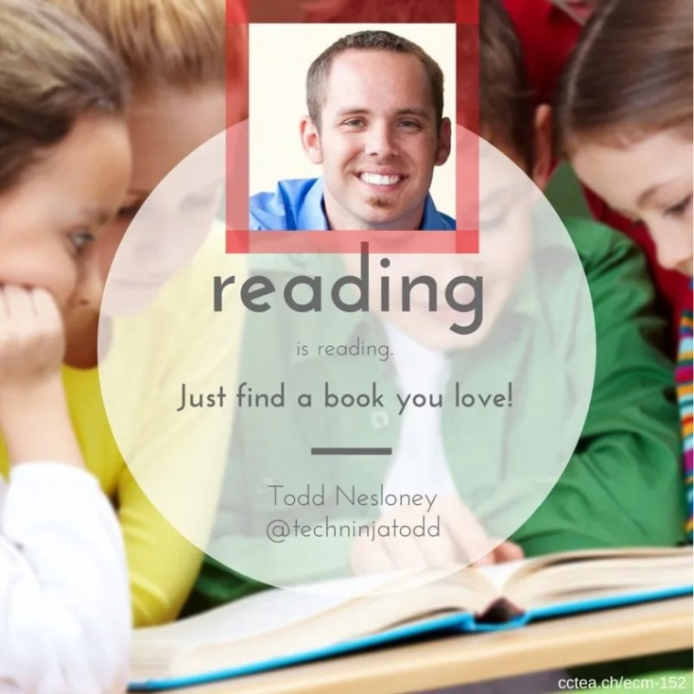 Reading is reading. Just help students find a book they love. Todd Nesloney