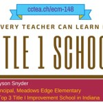 ECM 148: What Every Teacher Can Learn from a Title I School