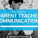 Successful Parent Teacher Communication Tips
