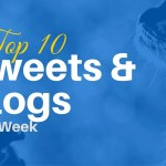 Top 10 Tweets & Blogs This Week