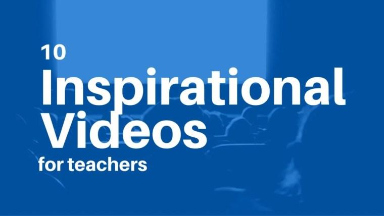 10 inspirational videos for teachers coolcatteacher