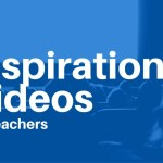 10 Inspirational Videos for Teachers