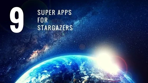 9 super apps for stargazers