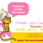 Love Song to My Readers: Cool Cat Teacher's 10th blog birthday