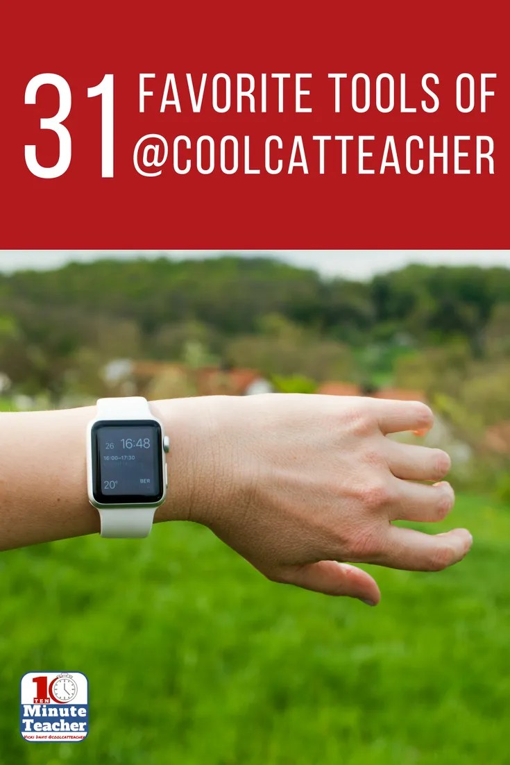 31 favorite tools of Cool Cat Teacher (1)