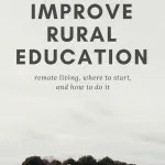 5 Ideas to Improve Rural Education in America