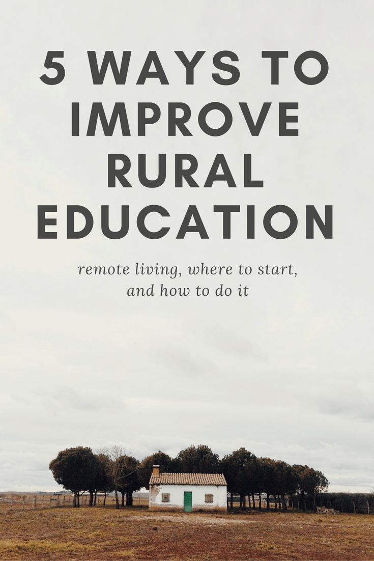 5 ways to improve rural education