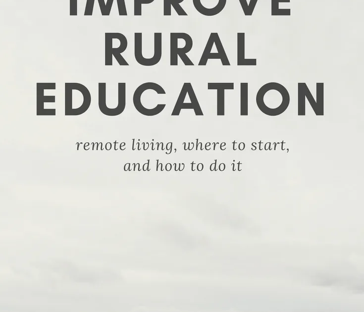 Building America S Future Stem Education Intervention Is: 5 Ideas To Improve Rural Education In America @coolcatteacher
