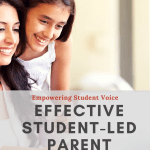 Effective Student-Led Parent Conferences