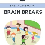 5 Easy Brain Breaks for Your Classroom