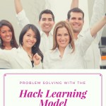Fast Problem Solving and Innovation with #HackLearning