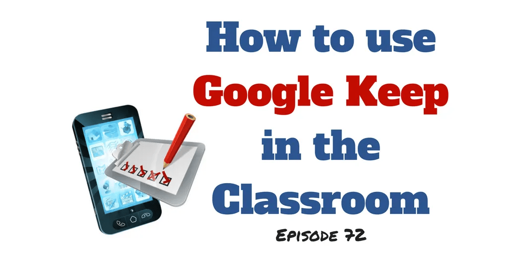 How to use Google Keep in the Classroom (2)