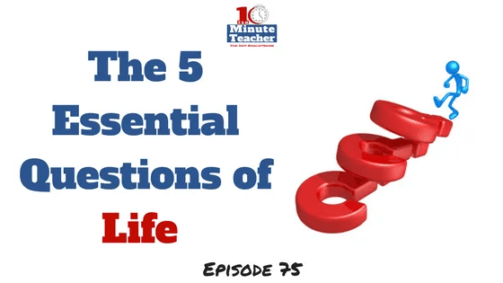 the 5 essential questions of life (1)