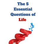 The 5 Essential Questions of Life with Dean James Ryan