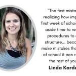 5 Mistakes Teachers Make the First Week of School with Linda Kardamis