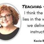 5 Reasons Teachers Using Tech are Super Heroes with Kecia Ray
