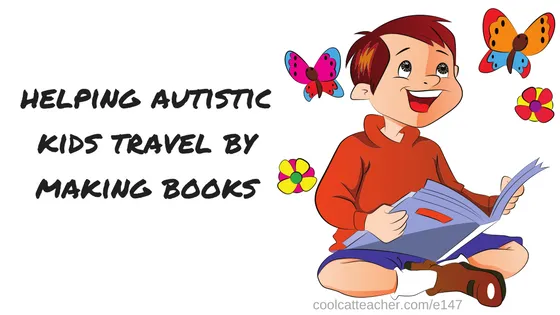 helping autistic kids travel by making books