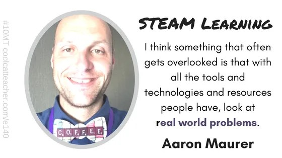 Aaron Maurer on STEAM Learning