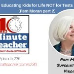Educating Kids for Life not for Tests