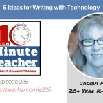5 Ideas for Writing with Technology