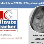 Middle School STEAM: 5 Ways to Amp it Up!