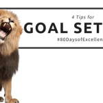 4 Tips for Setting Goals in 2018 (and 80 days of Excellence Intro)