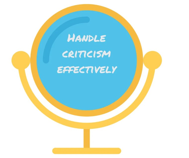 Handle criticism effectively