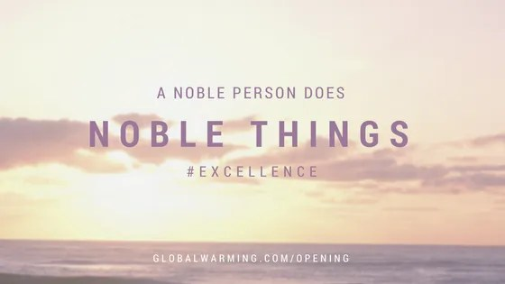 a noble person does