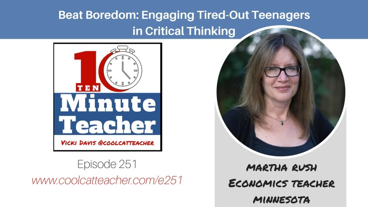 martha rush beat boredom engaging teenagers