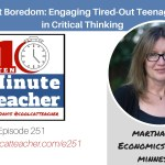 Beat Boredom: Engaging Tired-Out Teenagers in Critical Thinking