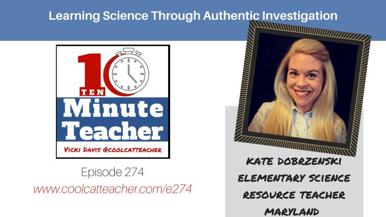 274 Kate Dobrzenski science authentic investigation
