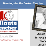 Blessings for the Broken Teacher: Students, Kintsugi, and Inspiring Life Lessons