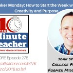 Maker Monday: How Start the Week with Creativity and Purpose (ENCORE)