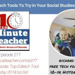 5 Free Tech Tools to Try in Your Social Studies Lessons [ENCORE]