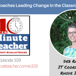 IT Coaches Leading Change in the Classroom