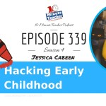 Hacking Early Childhood