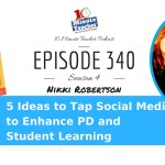 5 Ideas to Tap Social Media to Enhance PD and Student Learning