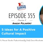 5 Ideas for A Positive Cultural Impact